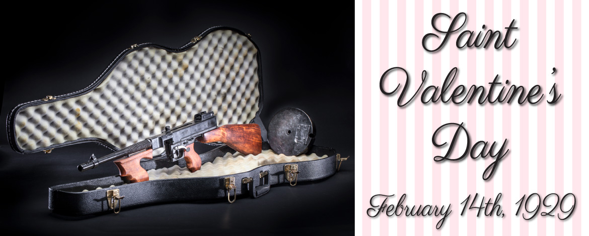saint valentine's day tommy gun